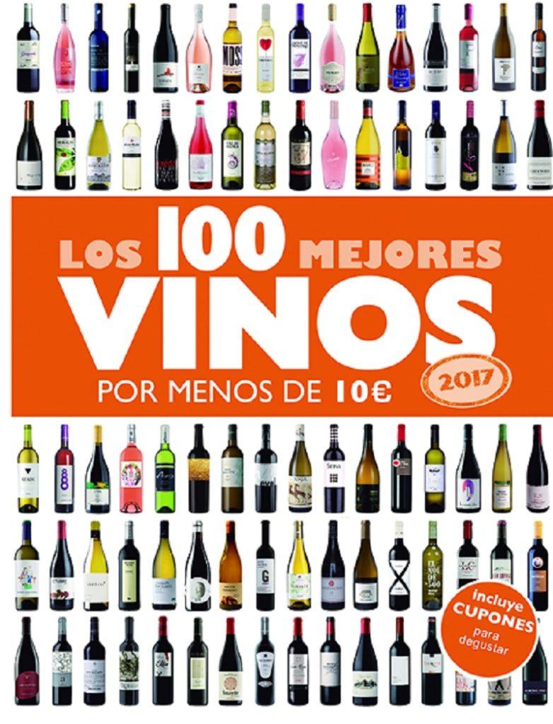 Los 100 mejores vinos por menos de 10€ /2017