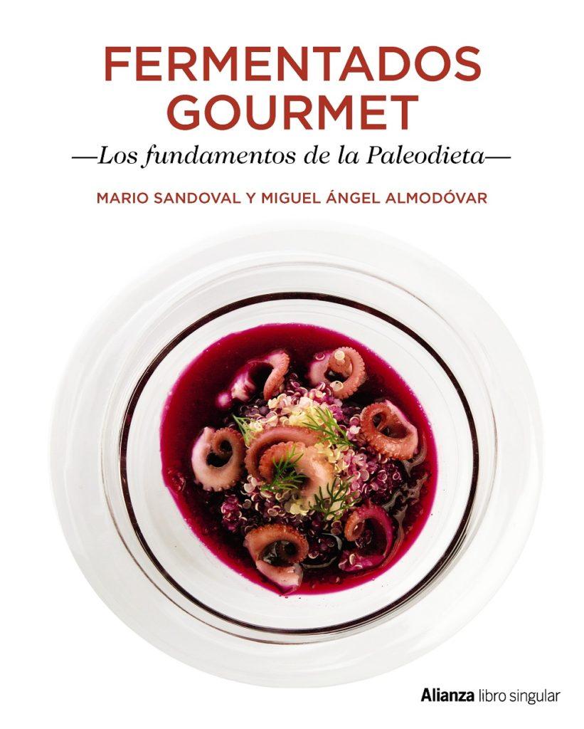Fermentados Gourmet Los fundamentos de la Paleodieta